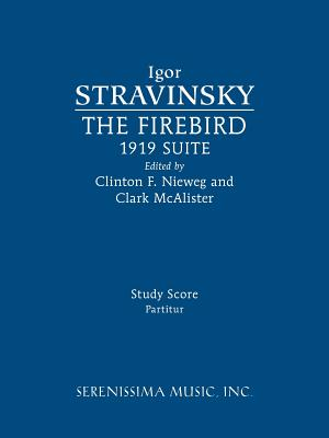 The Firebird, 1919 Suite: Study Score (Paperback: Stravinsky, Igor