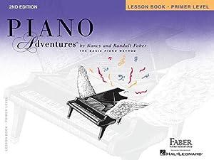 Piano Adventures, Primer Level, Lesson Book (Paperback: Faber, Nancy