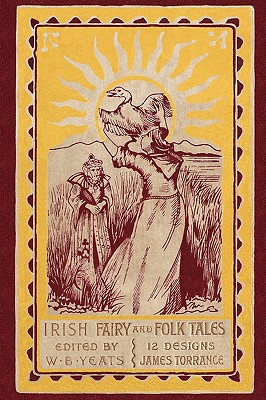 Irish Fairy and Folk Tales (Paperback or: Yeats, William B.