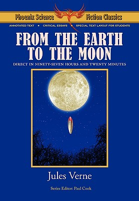 From the Earth to the Moon -: Verne, Jules