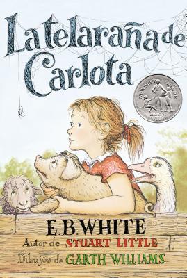 La Telarana de Carlota = Charlotte's Web: White, E. B.