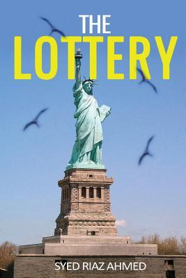 The Lottery (Paperback or Softback): Ahmed, Syed Riaz