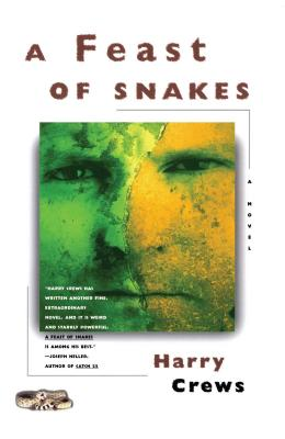 A Feast of Snakes (Paperback or Softback): Crews, Harry