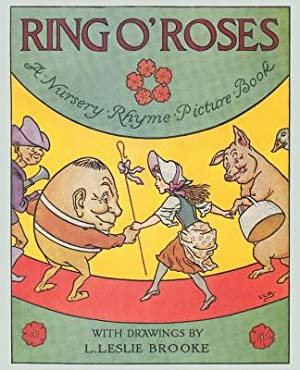Ring O' Roses, a Nursery Rhyme Picture: Brooke, L. Leslie