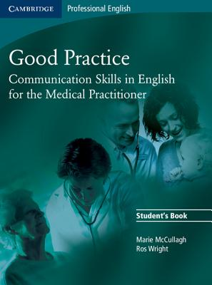 Good Practice: Communication Skills in English for: McCullagh, Marie
