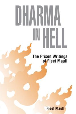 Dharma in Hell (Paperback or Softback): Maull, Fleet