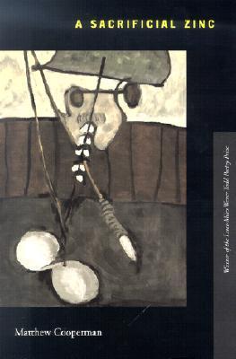 A Sacrificial Zinc (Paperback or Softback): Cooperman, Matthew