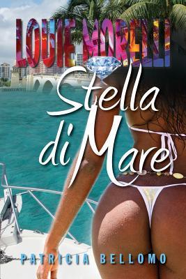 Stella Di Mare (Paperback or Softback): Bellomo, Patricia
