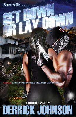 Get Down or Lay Down (Paperback or: Johnson, Derrick