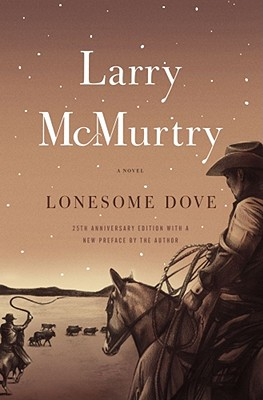 Lonesome Dove (Paperback or Softback): McMurtry, Larry