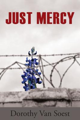 Just Mercy (Paperback or Softback): Van Soest, Dorothy