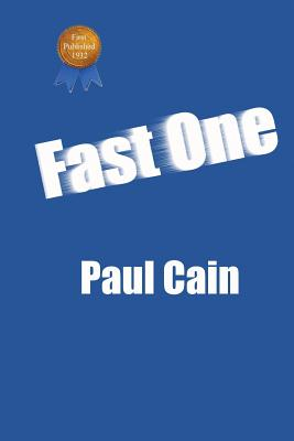 Fast One (Paperback or Softback): Cain, Paul