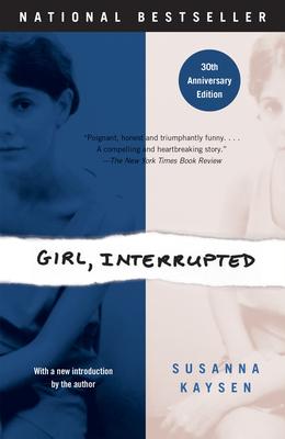 Girl, Interrupted (Paperback or Softback): Kaysen, Susanna