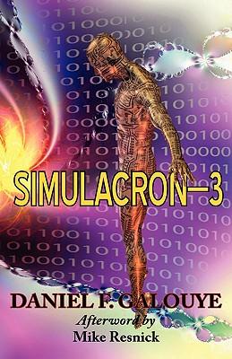Simulacron-3 (Paperback or Softback): Galouye, Daniel F.