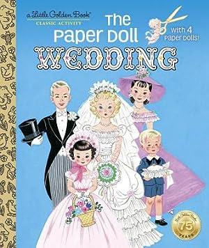 The Paper Doll Wedding (Hardback or Cased: Miloche, Hilda