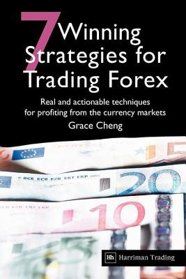 7 Winning Strategies for Trading Forex: Real: Cheng, Grace