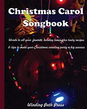 Christmas Carol Songbook: Words to All Your: Russell, Jeanne Ellen