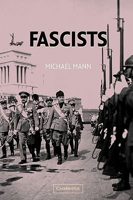 Fascists (Paperback or Softback): Mann, Michael
