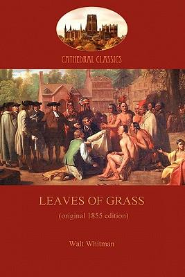 Leaves of Grass - 1855 Edition (Aziloth: Whitman, Walt
