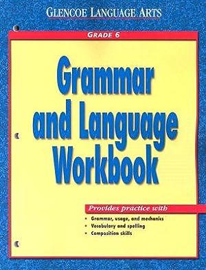 Grammar and Language Workbook: Grade 6 (Paperback: McGraw-Hill/Glencoe