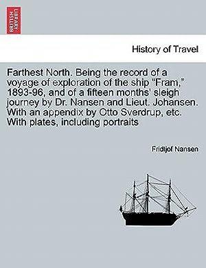 Farthest North. Being the Record of a: Nansen, Fridtjof