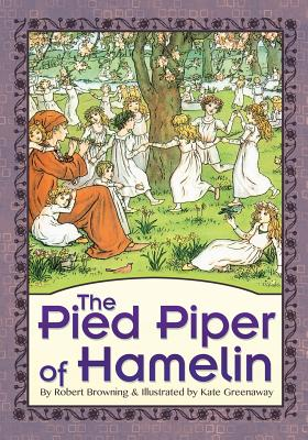 The Pied Piper of Hamelin (Illustrated) (Paperback: Browning, Robert