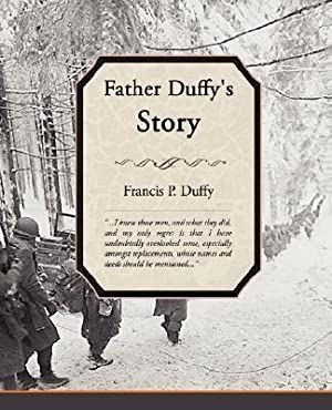 Father Duffy's Story (Paperback or Softback): Duffy, Francis P.