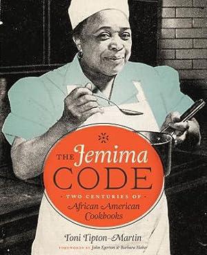 The Jemima Code: Two Centuries of African: Tipton-Martin, Toni