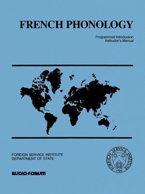 French Phonology: Programmed Introduction Instructor's Manual (Paperback: Salazar, Robert J.