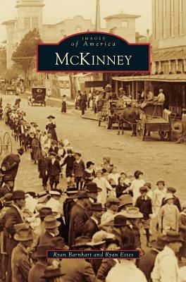 McKinney (Hardback or Cased Book): Barnhart, Ryan