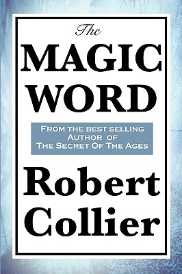 The Magic Word (Paperback or Softback): Collier, Robert