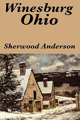 Winesburg, Ohio by Sherwood Anderson (Paperback or: Anderson, Sherwood
