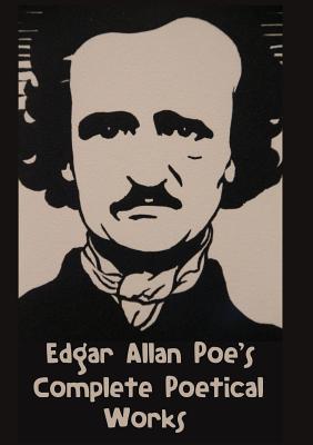 Edgar Allan Poe's Complete Poetical Works (Paperback: Poe, Edgar Allan