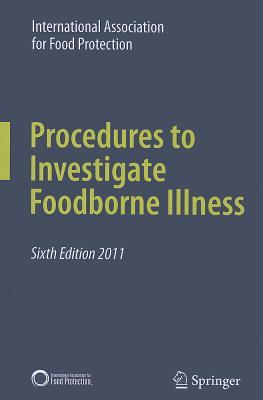 Procedures to Investigate Foodborne Illness (Paperback or: For Food Protection,