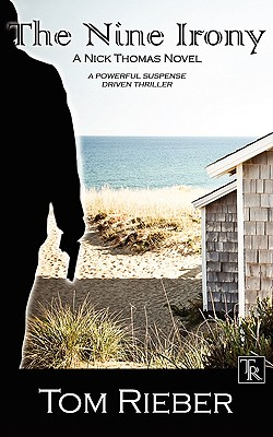 The Nine Irony (Paperback or Softback): Rieber, Tom