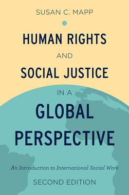 Human Rights and Social Justice in a: Mapp, Susan C.
