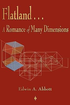 Flatland: A Romance of Many Dimensions (Paperback: Edwin a. Abbott