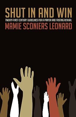 Shut in and Win (Paperback or Softback): Leonard, Mamie Sconiers