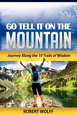 Go Tell It on the Mountain (Paperback: Wolff, Robert
