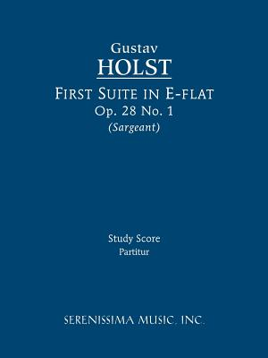 First Suite in E-Flat, Op. 28 No.: Holst, Gustav