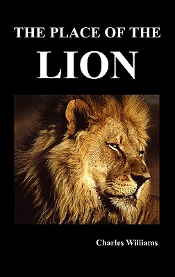 The Place of the Lion (Hardback or: Williams, Charles