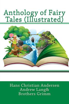 Anthology of Fairy Tales (Illustrated) (Paperback or: Andersen, Hans Christian