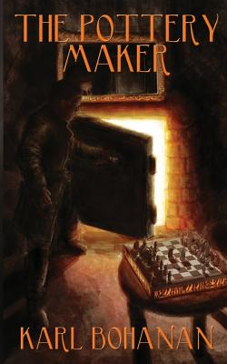 The Pottery Maker: A Story for the: Bohanan, Karl