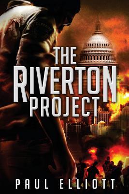 The Riverton Project (Paperback or Softback): Elliott, Paul, LL.B