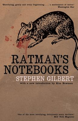 Ratman's Notebooks (Paperback or Softback): Gilbert, Stephen