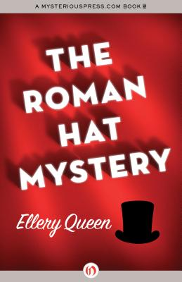 The Roman Hat Mystery (Paperback or Softback): Queen, Ellery