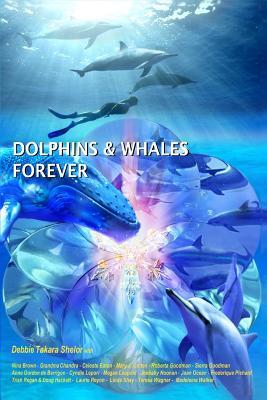9780984743117: Dolphins & Whales Forever - AbeBooks - Debbie Takara