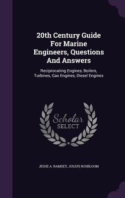 20th Century Guide for Marine Engineers, Questions: Ramsey, Jesse A.