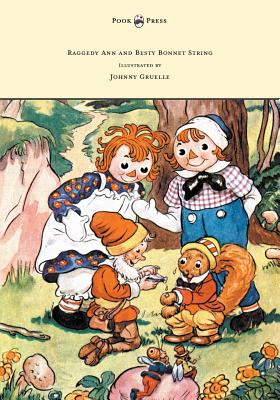 Raggedy Ann and Betsy Bonnet String -: Gruelle, Johnny