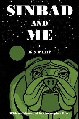 Sinbad and Me (Paperback or Softback): Platt, Kin